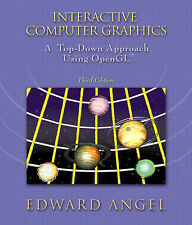 """""""VERY GOOD"""" Angel, Edward, Interactive Computer Graphics: A Top-Down Approach Us"""