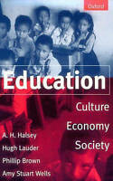 Education: Culture, Economy, and Society-ExLibrary