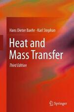 Heat and Mass Transfer: By Baehr, Hans Dieter Stephan, Karl