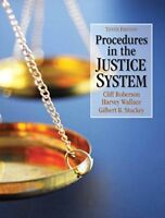 Procedures in the Justice System by Cliff Roberson