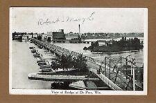 De Pere,Brown County,WI Wisconsin View of Bridge used 1913