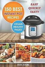 Instant Pot Cookbook Best Recipes: Healthy Easy Quickly Tasty Vegetarian ... PRS