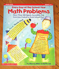 Scholastic EVERY DAY OF THE SCHOOL YEAR MATH PROBLEMS Marcia Miller Gr 3-6
