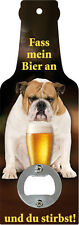 Handflaschenöffner - Fass mein Bier an und du stirbst - Flaschenöffner GB8577-8
