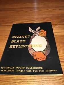 Stained Glass Reflections Patterns for Mirror Designs Full Sized Cullenbine 1976