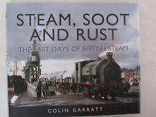 Steam, Soot and Rust - The Last Days of British Steam - Train Railroad Railway