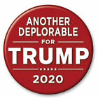 Another Deplorable For Donald Trump 2020 3 Inch President Red Button Pin