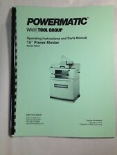 "Powermatic Model PM15 15"" Planer-Molder Operating Instructions & Parts Manual"