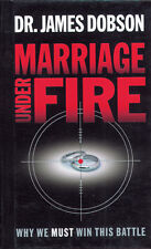 Marriage under Fire : Why We Must Win This Battle by James C. Dobson, Free Ship