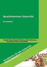 Sprachintensiver Unterricht von Tiana Brack, Karen Haseldiek, Nicole Hofmann,...