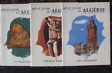 Arts et culture en ALGERIE 3 vol 1958 TBE commissariat de l'Algérie Bruxelles