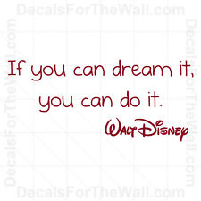 If You Can Dream It You can Do Walt Disney Wall Decal Vinyl Quote Saying Art I09