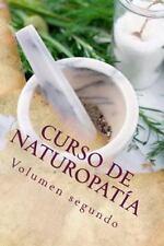 Cursos Formativos: Curso de NATUROPATÍa : Volumen Segundo by Adolfo Pérez...