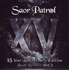 Saor Patrol - XV 15 Year Anniversary Edition - Total Reworx Vol. 1 (NEW CD)