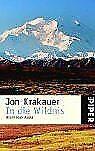In die Wildnis. Allein nach Alaska. von Jon Krakauer | Buch | Zustand gut