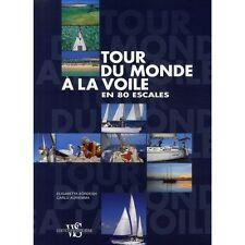 TOUR DU MONDE A LA VOILE EN 80 ESCALES