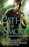 Path of Smoke Mass Market Paperbound Bailey Cunningham