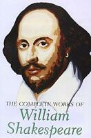 The Complete Works of William Shakespeare (Wordsworth Special Editions) by Willi