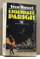 LIQUIDATE PARIGI - S.Hssel [libro, bur, bibliotaca universale rizzoli]