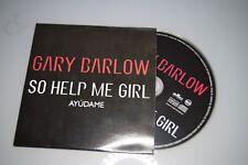 Gary Barlow – So Help Me Girl + Ayúdame. CD-SINGLE Promo