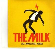 (DP916) The Milk, (All I Wanted Was) Danger - 2011 DJ CD