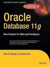 Oracle Database 11g: New Features for DBAs and Developers (Expert's Voice in Ora