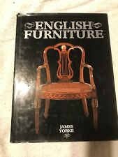 English Furniture, by James Yorke, Magna Books, 1990