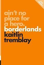 Pop Classics: Ain't No Place for a Hero : Borderlands Vol. 8 by Kaitlin...