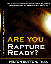 Are You Rapture Ready?  - Single Cd / Mp3 -  Dr. Hilton Sutton - Rare !