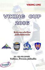 VIKING CUP 2006 /Espoo,Tappara,Dynamo Moscow,Salavat Hockey Unofficial Programme