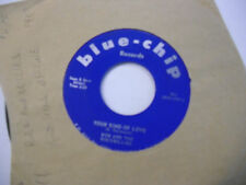 Bob and The Rockbillies Baby Why Did/Your Kind OF 45 RPM Blue Chip Records VG+