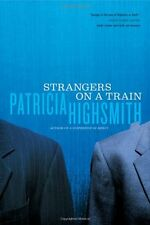 Strangers on a Train by Patricia Highsmith, (Paperback), W. W. Norton andamp; Co