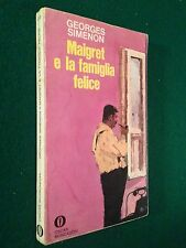 Georges SIMENON - MAIGRET E LA FAMIGLIA FELICE , Oscar n.220  (1972)