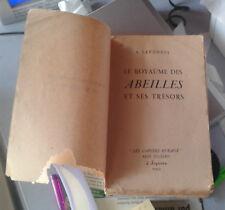 LAVONDES. Le royaume des abeilles et ses trésors. Julliard. Sequana. 1944.