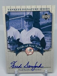 Fred Sanford 2003 UD Yankees Signature Series Pride Of New York Autograph Auto