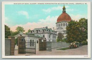 Annapolis Maryland~Main Gate Of Naval Academy~1920s Postcard