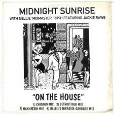 """Midnight Sunrise With Nellie 'Mixmaster' Rush - On The House - 12"""" Vinyl Record"""