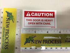 Caution Heavy Door Label - Part #670140