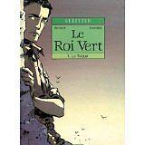 ARMAND ET SULITZER - LE ROI VERT LIVRE RELIE - 1991 - Bande dessinée