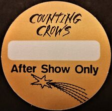 * Counting Crows * - Satin Backstage Pass - After Show Only - 1996 Tour