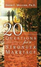 20 Questions for a Stronger Marriage by David F. Mullins (2013, Paperback)