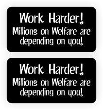 Hard Hat Stickers | (2) Funny WORK HARDER - WELFARE | Trump Safety Helmet Decals