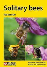 Solitary Bees (Naturalists Handbooks) by Ted Benton | Paperback Book | 978178427