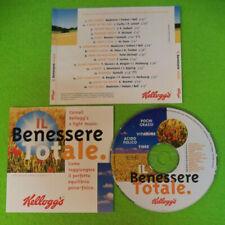 CD Compilation IL BENESSERE TOTALE KELLOGS Madonne Siebert Michael no mc (C41)