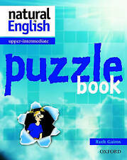 NATURAL ENGLISH: UPPER-INTERMEDIATE PUZZLE BOOK., Gairns, Ruth., Used; Very Good