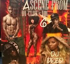 CLUB MUSIC CD #6》Scene From Da Club》R&B》 HIP HOP》DANCE PARTY CLUB MIXES》DJ Dred