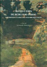 MANCINO Leonardo, Transito e forza del ricercatore operoso. Luigi Bartolini