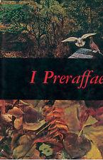 BARILLI RENATO I PRERAFFAELLITI  FABBRI 1967 MENSILI D'ARTE