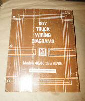 1977 GM Models 40/45 thru 90/95 Truck Wiring Diagrams Service Manual Book