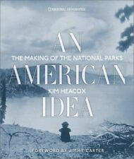 American Idea : The Making of the National Parks